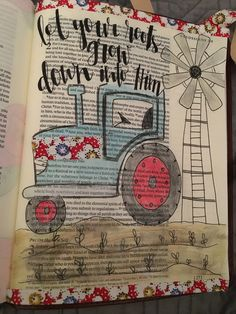 @shayna_danae  Bible journaling. Tractor. Colossians 2:7. Illustrated faith. Bible art. Created to creat. Let your roots grow down into him.