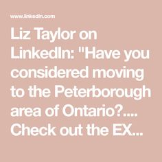 """Liz Taylor on LinkedIn: """"Have you considered moving to the Peterborough area of Ontario? Check out the EXCELLENT VALUE HERE! Call me for more info. or to schedule a private viewing. Referral from Me. Liz Taylor to Peterborough Top Re Private Viewing, Sales Representative, Public Profile, Peterborough, Ontario, Schedule, Toronto, Connect, Linz"""