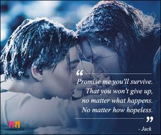 Titanic Movie Quotes, Sayings, Images Best Lines, Titanic quotes on love romance Ship ocean kiss painting jump jack rose women's heart dialogues wallpapers Titanic Movie Quotes, Sad Movie Quotes, Sad Movies, Favorite Movie Quotes, Film Quotes, Inspirational Movie Quotes, Lyric Quotes, Quotes Quotes, Titanic History