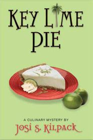 Key Lime Pie (Culinary Mystery #4)  by Josi S. Kilpack. Click on the green Libraries button to find this in a library near you!