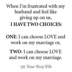 When I'm frustrated with my husband, I have two choices... Time-Warp Wife