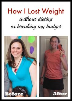 How I lost weight: Without dieting or breaking my budget! No products, shakes, or plans - just eating less, moving more.
