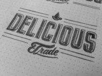 Delicious Trade Sketch