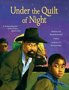 Use to teach both Similes and Metaphors, Underground Railroad, Narrative Poetry. Under the Quilt of Night by Deborah Hopkinson. History Books For Kids, Black History Books, Black History Month, Narrative Poetry, History Quotes, Art History, Night Book, Underground Railroad, Fifth Grade
