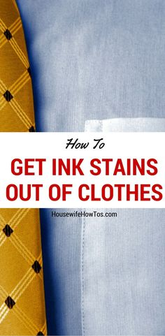 Pen explode? Kid get creative? Get fresh or old ink stains out of clothes with these simple methods!