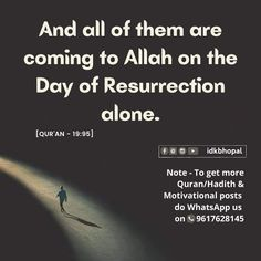 Islamic Quotes In English, English Quotes, Motivational Posts, Hadith, Alone, Quran, Quote Of The Day, Holy Quran