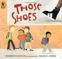 Those Shoes by Maribeth Boelts  Community Building Read Aloud