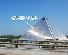 21 Things You Have To Explain to Out-of-Towners About Memphis  what's weird is it becoming a Bass Pro Shop