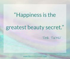 """Happiness is the greatest beauty secret."" ~Tina Turner #quotes #blackwomen"