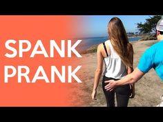 Spank Prank http://mylastlaughs.com/the-spank-prank/