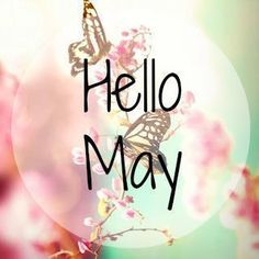 80 Hello May Quotes And Sayings To Bring In The Wonderful, colorful and warm month. Enjoy these quotes for a new month and love another great may! Seasons Months, Days And Months, May Days, Seasons Of The Year, Months In A Year, 12 Months, Spring Months, Spring Time, Hello May Quotes