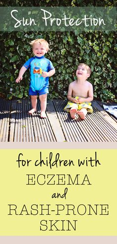 Blog post dicussing which sun lotions are good for children with ezcema and rash prone skin