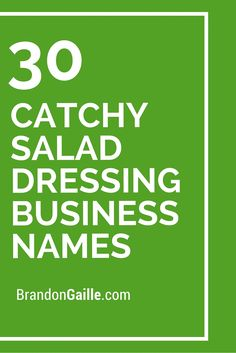 30 Catchy Salad Dressing Business Names