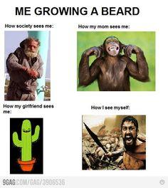Just me growing a beard, true story!