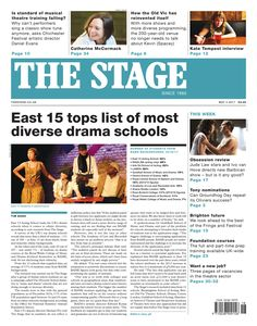 The Stage | May 4, 2017 - East 15 tops list of most diverse drama schools.