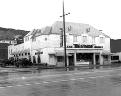 Sunset Strip - Before it was The Roxy - it was a grocery store.