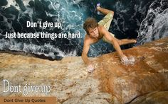 Do Not Give Up Quotes