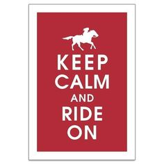 Keep Calm and RIDE ON, Femme Fatale Horse Back Rider 13x19 Print-(Cardinal Red Color) Customizable Colors keep calm art keep calm print