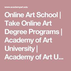 Online Art School | Take Online Art Degree Programs | Academy of Art ...