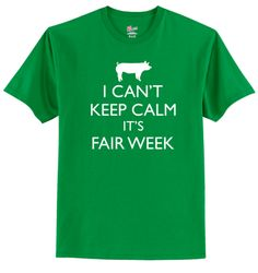 I Can't Keep Calm It's Fair Week - Youth Livestock Tee – Ellie-Bee Embroidery