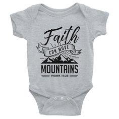 """Faith Can Move Mountains"" Baby Onesie"