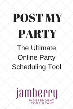 Post my Party - the ultimate online party scheduling tool for Jamberry madelyngoss.jamberry.com
