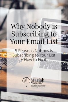 So, nobody is subscribing to your email list? Growing a list isn't as easy as the pros make it look. 5 reasons why no one is subscribing + how to fix them! via @mariahmagazine
