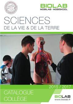 BIOLAB : Catalogue de materiel didactique de svt collège 2015  Découvrez notre sélection de produits de SVT pour le collège ! EXAO OBSERVATION MICROSCOPIE OSTEOLOGIE ANATOMIE HUMAINE BIOLOGIE BIOTECHNOLOGIE SCIENCES DE LA TERRE ENERGIES RENOUVELABLES PRODUITS CHIMIQUES MATERIEL DE LABORATOIRE MOBILIER DE LABORATOIRE MOBILIER DE SECURITE