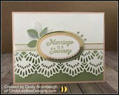 Stampin' Up Delicate Lace Edgelits with Flourishing Phrases – Cindy Lee Bee Designs Wedding Anniversary Cards, Handmade Anniversary Cards, Anniversary Ideas, Happy Anniversary, Wedding Cards Handmade, Wedding Gifts, Fru Fru, Spellbinders Cards, Stamping Up Cards