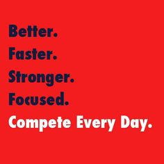 Better than yesterday. #competeeveryday #compete #strong #quote #motivation #crossfit #fitness #fitmotivation