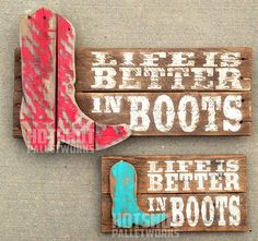 Life Is Better In Boots Cowboy Boots Pallet by HotShotPalletworks - DIY Project Idea Wood Pallet Signs, Pallet Art, Wood Pallets, Wooden Signs, Pallet Beds, Western Crafts, Western Decor, Country Decor, Western Signs