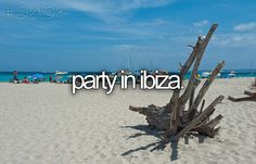 Party in Ibiza - bf has been but need to go together