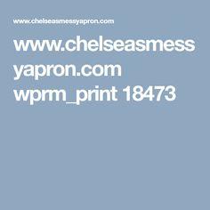 www.chelseasmessyapron.com wprm_print 18473