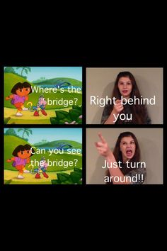 I hate Dora! The worst part is 'I'm the map' ugh! A zillion times over! <<< swiper no swiping my memes Clean Funny Memes, Crazy Funny Memes, Really Funny Memes, Funny Relatable Memes, Wtf Funny, Funny Facts, Funny Jokes, Hilarious, Funny Stuff