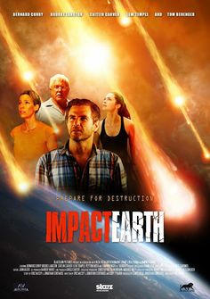 Tom Berenger, Bernard Curry, Brooke Langton, and Caitlin Carver in Impact Earth 2015 Movies, Latest Movies, Caitlin Carver, Brooke Langton, Nasa, Professor, Earth Movie, Tom Berenger, Love Film