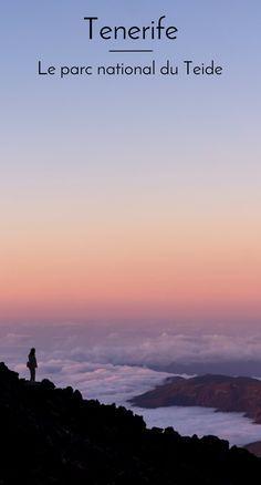 Le parc national du volcan Teide, à ne surtout pas manquer sur l'île de Tenerife aux Canaries. Conseils pour explorer la caldeira des Cañadas, randonner et monter au sommet du colossel. #canaries #tenerife #teide #volcan #voyage #randonnée