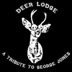 'Deer Lodge, A Tribute to George Jones'