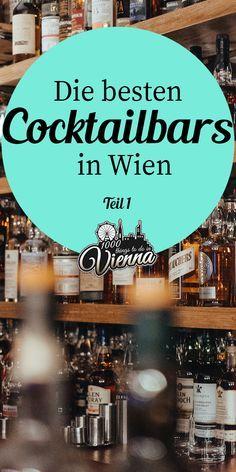 The best cocktail bars in Vienna - part 1 - Trend Home Entertainment 2020 Sparkling Drinks, Fun Cocktails, Restaurant Bar, Rumchata Recipes, Long Flight Tips, Best Cocktail Bars, Cocktail Garnish, Easy Smoothies, Vienna Austria