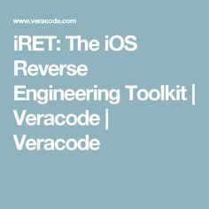 iRET: The iOS Reverse Engineering Toolkit | Veracode | Veracode