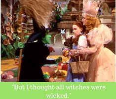 "Dorothy held herself tightly and said with a shiver, ""But I thought all witches were wicked.""#WizardWasOdd #WizardOfOz"