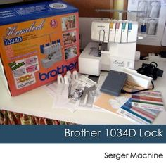 Brother Lock 1034D Serger - tips, tricks, youtube tutorials. just in case....