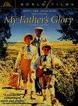 My Father's Glory (1990) Based on the best-selling memoirs of French novelist and filmmaker Marcel Pagnol, this humorous and captivating recollection of a young boy's life in turn-of-the-century southern France focuses on his memorable summer holidays. Mystified by nature, Marcel turns to his father for an education on the ways of the wild. But his father comes up short in Marcel's eyes when Uncle Jules, an experienced woodsman, proves to be far more knowledgeable.
