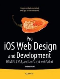Pro iOS Web Design and Development: HTML5 CSS3 and JavaScript with Safari free download by Andrea Picchi ISBN: 9781430232469 with BooksBob. Fast and free eBooks download.  The post Pro iOS Web Design and Development: HTML5 CSS3 and JavaScript with Safari Free Download appeared first on Booksbob.com.