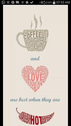 Coffee+Love= Hot