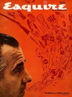 "Esquire, ""The Brilliance Of Spiro Agnew"" May 1970 George Lois Love Magazine, Magazine Design, Magazine Covers, Typographic Poster, Magazine Editorial, Vintage Magazines, Museum Of Modern Art, Esquire, Art Director"