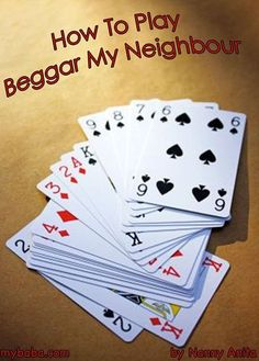 How to play beggar my neighbour. A card game for all ages. How to play beggar my neighbour. A card game for all ages. Family Card Games, Fun Card Games, Card Games For Kids, Playing Card Games, Group Card Games, Dice Games, Activity Games, Graduation Party Games, Player Card