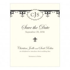 Fleur De Lis Save the Dates - These personalized fleur de lis save the date cards are the perfect way to let your desired guests know when your wedding is! Envelopes are included. Personalize with the bride and groom's first names and wedding date or custom lines of your choice. Also include your personalized wedding monogram. This fleur de lis wedding stationary collection is timeless and elegant. Available in a variety of colors. #wedding #savethedate #daisydays