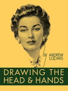 Drawing The Head & Hands - Andrew Loomis - McNally Robinson Booksellers