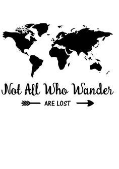 Not all who wander SVG File Quote Cut File Silhouette File