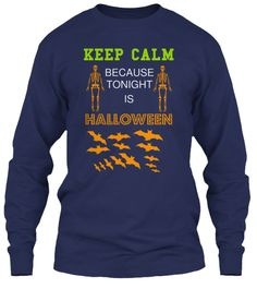 Keep Calm Because Tonight Is Halloween Navy T-Shirt Front